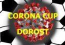 CORONA CUP 2021 DOROST