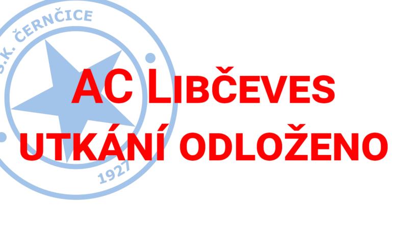 Zápas s AC Libčeves odložen